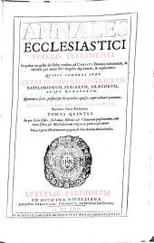 Annales ecclesiastici Veteris Testamenti ...