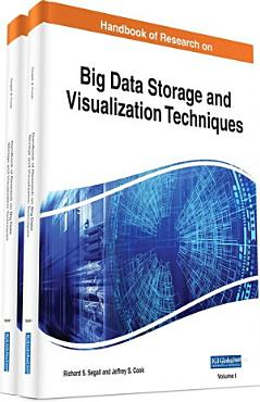 Handbook of Research on Big Data Storage and Visualization Techniques PDF