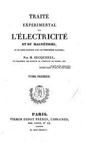 Traité expérimental de l'électricité et du magnétisme: Volume1
