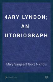 Mary Lyndon: Or, Revelations of a Life. An Autobiography