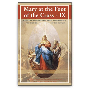 Mary at the Foot of the Cross   IX