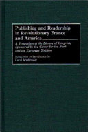 Download Publishing and Readership in Revolutionary France and America Book