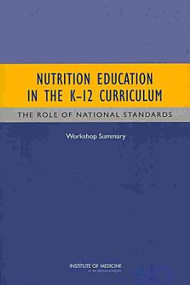 Nutrition Education in the K 12 Curriculum