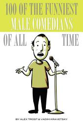 100 of the Funniest Male Comedians of All Time