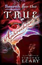 Search for the True Aphrodisiac