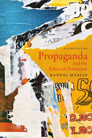 Propaganda and the Ethics of Persuasion   Second Edition PDF