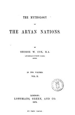 The Mythology of the Arian Nations by George W  Cox PDF