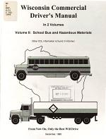 Wisconsin Commercial Driver's Manual: School bus and hazardous materials