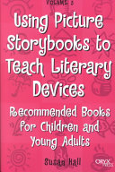 Using Picture Storybooks to Teach Literary Devices