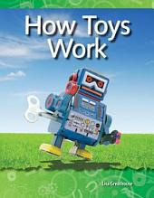 How Toys Work: Forces and Motion
