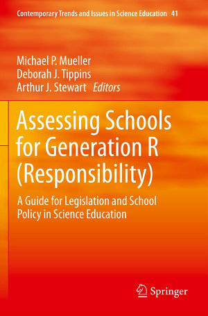 Assessing Schools for Generation R  Responsibility