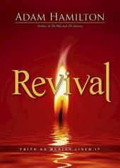 Revival [Large Print]: Faith as Wesley Lived It