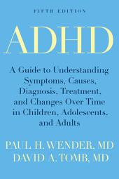 ADHD: Attention-Deficit Hyperactivity Disorder in Children, Adolescents, and Adults, Edition 5