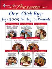 One-Click Buy: July 2009 Harlequin Presents: Billionaire Prince, Pregnant Mistress\The Greek Tycoon's Blackmailed Mistress\The Brunelli Baby Bargain\The Sheikh's Love-Child\Pregnant with the Billionaire's Baby\Pirate Tycoon, Forbidden Baby