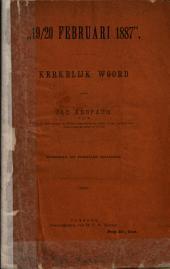 """""""19/20 Februari 1887"""": kerkelijk woord, Volume 1"""