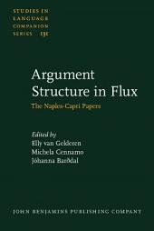 Argument Structure in Flux: The Naples-Capri Papers