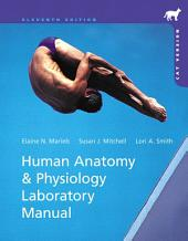 Human Anatomy & Physiology Laboratory Manual, Cat Version: Edition 11