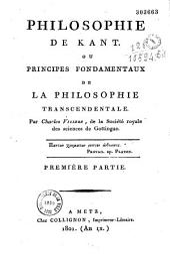 Philosophie de Kant: Ou, Principes fondamentaux de la philosphie transcendentale, Volume1