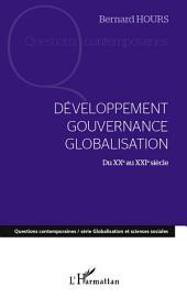 Développement gouvernance globalisation du XXe au XXIe siècle