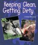 1. 4 Keeping Clean, Getting Dirty
