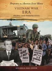 Vietnam War Era: People and Perspectives