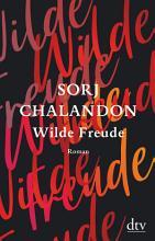 Wilde Freude PDF