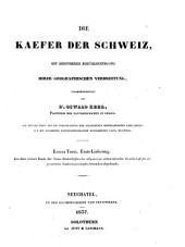Die Kaefer Der Schweiz, Mit Besonderer Berücksichtigung Ihrer Geographischen Verbreitung ... Erster Theil. Erste Lieferung: Volume 1; Volume 3