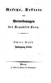 Gesetze, Dekrete und Verordnungen des Kantons Bern: 1838