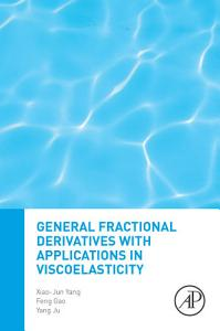 General Fractional Derivatives with Applications in Viscoelasticity