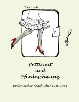 Petticoat und Pferdeschwanz PDF