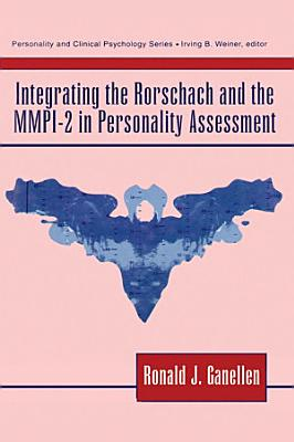 Integrating the Rorschach and the MMPI 2 in Personality Assessment PDF