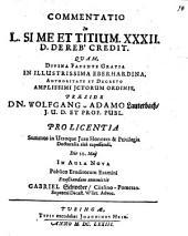 Commentatio in L. Sime et Titium XXXII. D. de rebus creditis