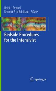 Bedside Procedures for the Intensivist Book