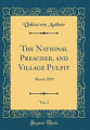 The National Preacher  and Village Pulpit  Vol  2