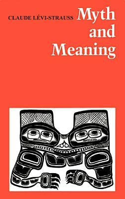 Myth and Meaning PDF