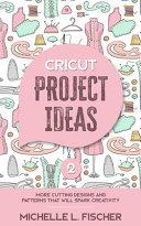 Cricut Project Ideas 2
