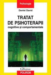 Tratat de psihoterapii cognitive și comportamentale. Ed. II
