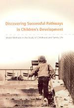 Discovering Successful Pathways in Children's Development