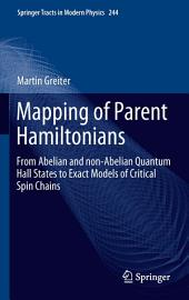 Mapping of Parent Hamiltonians: From Abelian and non-Abelian Quantum Hall States to Exact Models of Critical Spin Chains