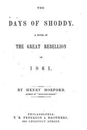 The Days of Shoddy: A Novel of the Great Rebellion in 1861