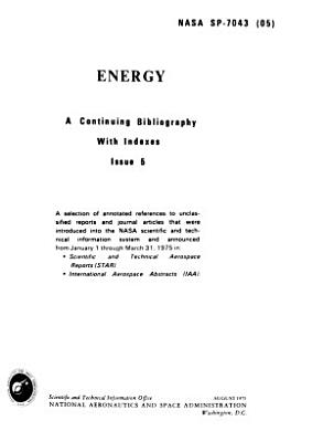 Energy  a Continuing Bibliography with Indexes