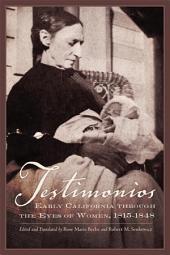 Testimonios: Early California through the Eyes of Women, 1815–1848