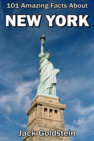 101 Amazing Facts About New York PDF