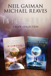InterWorld 2-Book Collection: Interworld, Silver Dream