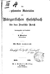Die gesammten Materialien zum Bürgerlichen Gesetzbuch für das Deutsche Reich: Band 3