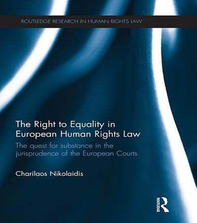 The Right to Equality in European Human Rights Law PDF