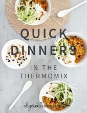 Quick Dinners: In the Thermomix