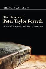 The Theodicy of Peter Taylor Forsyth PDF