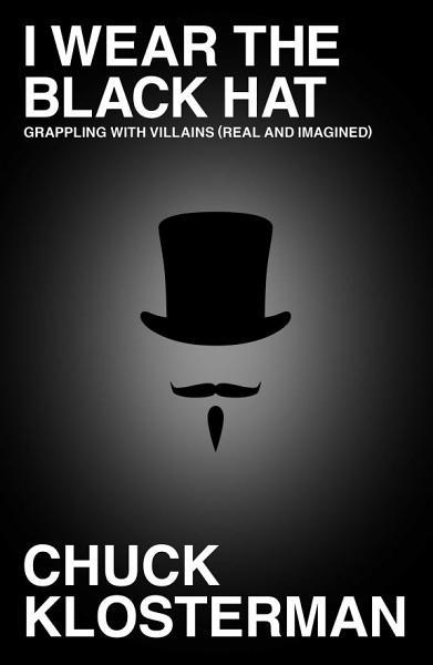 Download I Wear the Black Hat Book