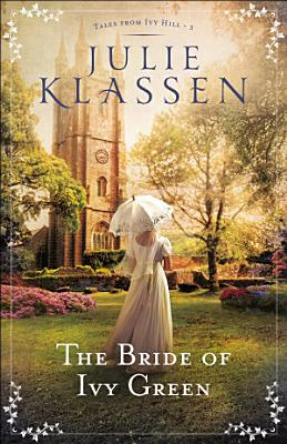 The Bride of Ivy Green  Tales from Ivy Hill Book  3